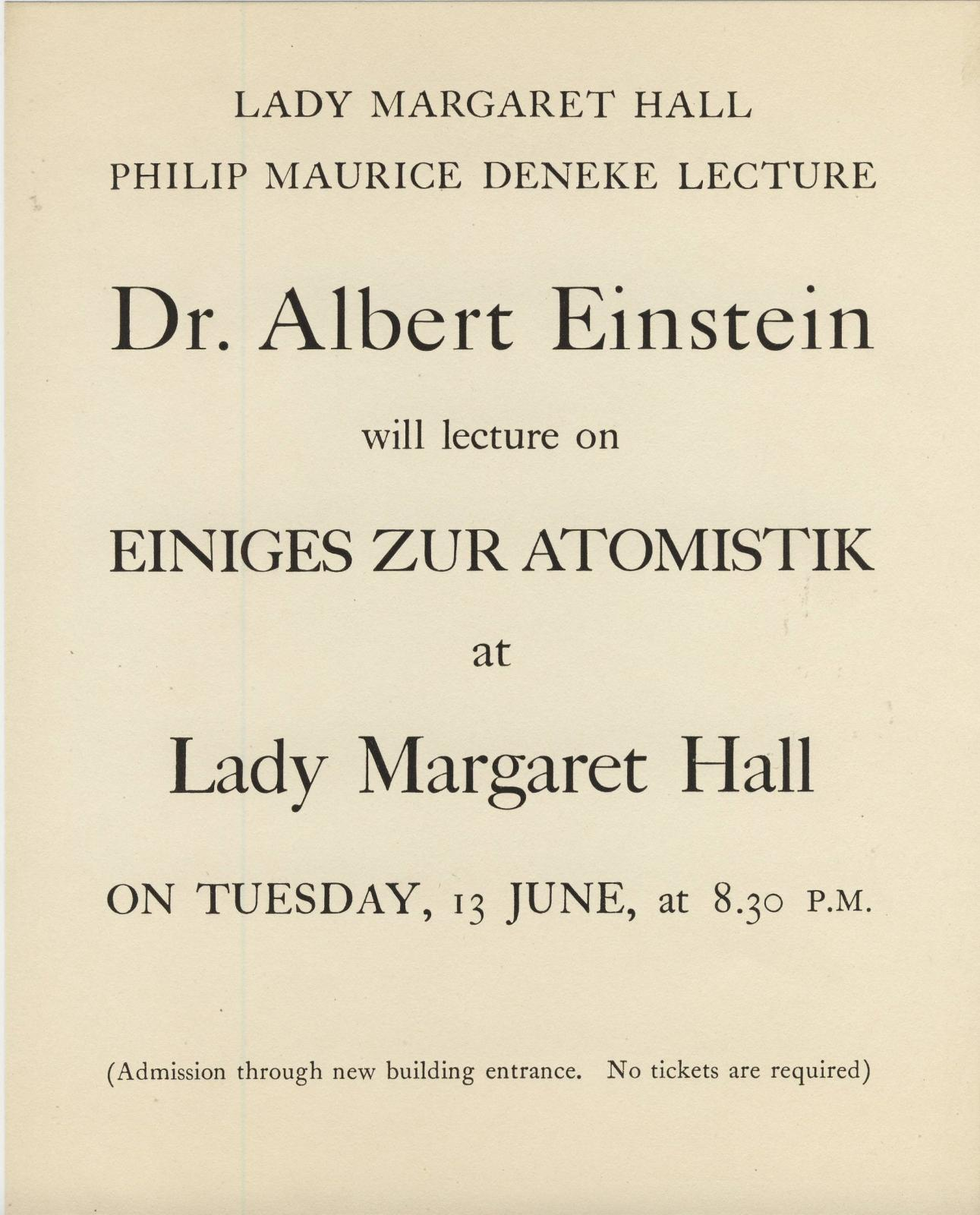 The 1933 Deneke Lecture had a particularly memorable and magnetic speaker.