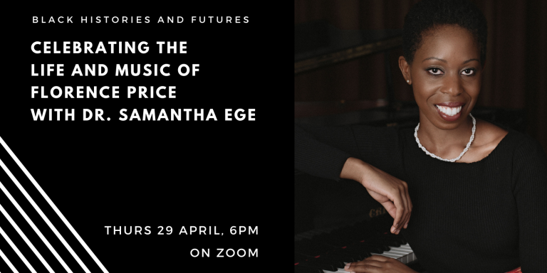 Poster for event - Celebrating the Life and Music of Florence Price with Dr Samantha Ege