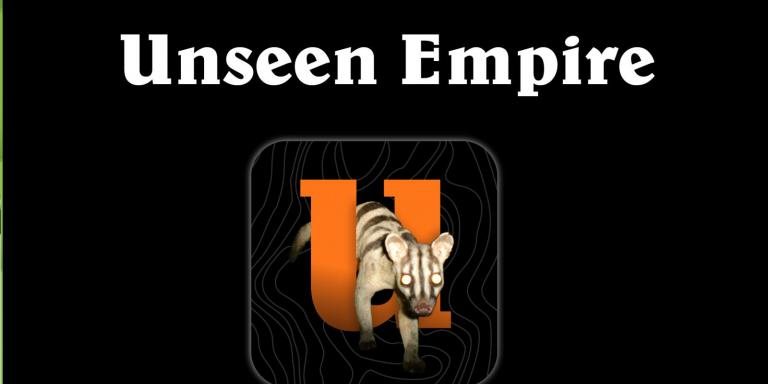 Poster for WildCRU's Unseen Empire